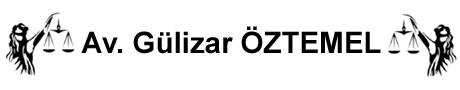 Avukat Gülizar ÖZTEMEL
